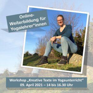Online-Weiterbildung Kreative Texte im Yogaunterricht am 09.04.2021