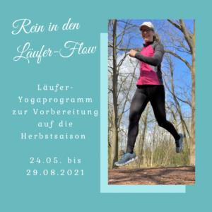 """Läufer-Yogaprogramm """"Rein in den Läufer-Flow"""" – 24.05. bis 29.08.2021"""