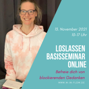 Basisseminar Loslassen – Online am 13.11.2021 10-17 Uhr